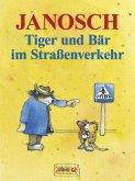 Tiger und Bär im Straßenverkehr (eBook, ePUB)