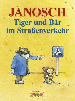 Tiger und Bär im Straßenverkehr (eBook, ePUB) - Janosch