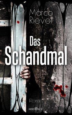 Das Schandmal (eBook, PDF) - Rievel, Marco