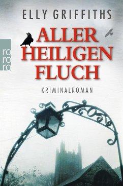 Aller Heiligen Fluch / Ruth Galloway Bd.4 - Griffiths, Elly