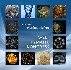 Welt Kymatik Kongress