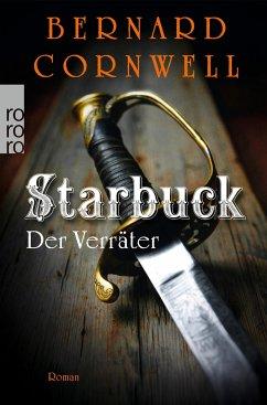 Der Verräter / Starbuck Bd.2 - Cornwell, Bernard