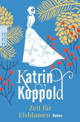 katrin Koppold zeit fuer eisblumen