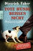 Tote Hunde beißen nicht / Henning Bröhmann Bd.3