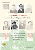 Die NS-Vergangenheit in der Heil- und Pflegeanstalt Wiesloch