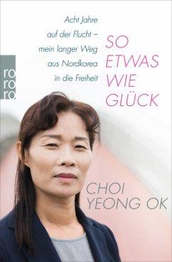 So etwas wie Glück - Yeong-Ok, Choi