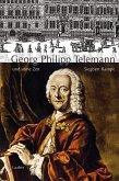 Georg Philipp Telemann und seine Zeit