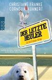 Der letzte Heuler / Ostfriesen-Krimi Bd.2