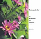 Naturapotheke - Der Kräutergarten des Apothekers