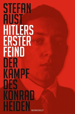 Hitlers erster Feind - Aust, Stefan