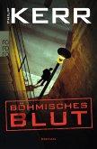 Böhmisches Blut / Bernie Gunther Bd.8