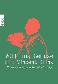 Voll ins Gemüse - Klink, Vincent