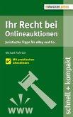 Ihr Recht bei Onlineauktionen. Juristische Tipps für eBay und Co. (eBook, ePUB)