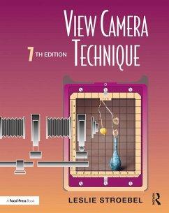 View Camera Technique (eBook, ePUB) - Stroebel, Leslie