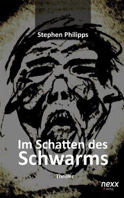 Im Schatten des Schwarms (eBook, ePUB) - Philipps, Stephen
