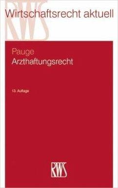 Arzthaftungsrecht (eBook, ePUB) - Pauge, Burkhard