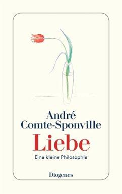 Liebe (eBook, ePUB) - Comte-Sponville, André