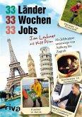 33 Länder, 33 Wochen, 33 Jobs (eBook, ePUB)