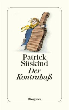 Der Kontrabaß (eBook, ePUB) - Süskind, Patrick