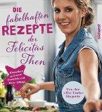 Die fabelhaften Rezepte der Felicitas Then (eBook, ePUB)