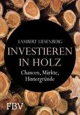 Investieren in Holz (eBook, ePUB)