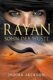Rayan - Sohn der Wüste (eBook, ePUB)