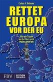Rettet Europa vor der EU (eBook, ePUB)