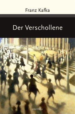 Der Verschollene (Amerika) - Kafka, Franz