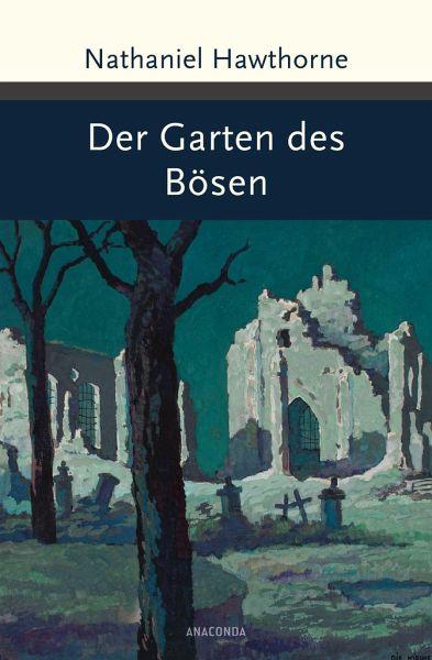Der Garten des Bösen von Nathaniel Hawthorne portofrei bei