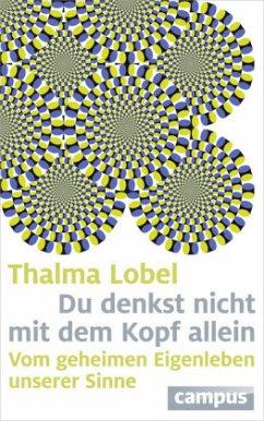 Du denkst nicht mit dem Kopf allein - Lobel, Thalma