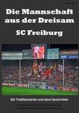 Die Mannschaft aus der Dreisam - SC Freiburg