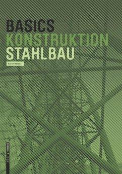 Basics Stahlbau - Hanses, Katrin