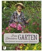 Frau Dennelers Garten