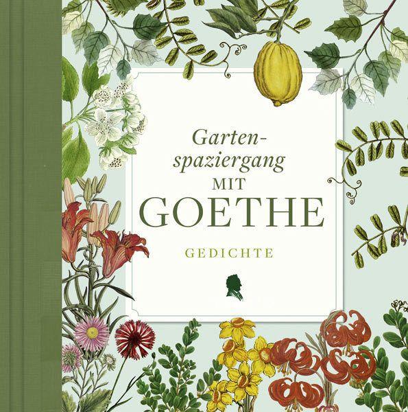 Gartenspaziergang mit Goethe