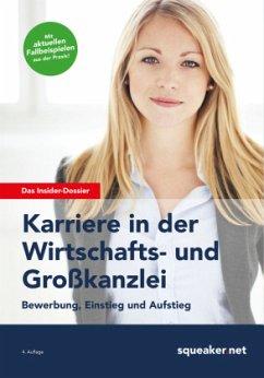 Das Insider-Dossier: Karriere in der Wirtschaft...