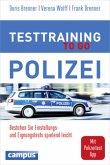 Testtraining to go Polizei und Feuerwehr