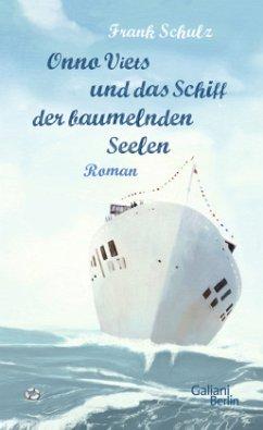 Onno Viets und das Schiff der baumelnden Seelen / Onno Viets Bd.2 - Schulz, Frank