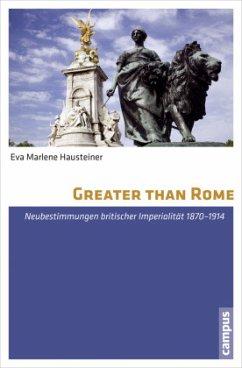 Greater than Rome - Hausteiner, Eva M.