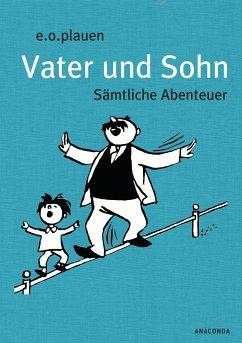 Vater und Sohn (Iris®-LEINEN mit Schmuckprägung) - Plauen, E. O.