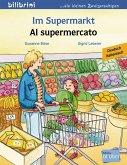 Im Supermarkt. Kinderbuch Deutsch-Italienisch