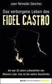 Das verborgene Leben des Fidel Castro (eBook, ePUB)