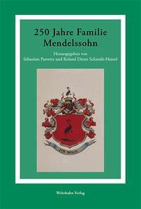 250 Jahre Familie Mendelssohn