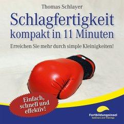 Schlagfertigkeit - kompakt in 11 Minuten (MP3-D...