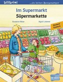 Im Supermarkt. Kinderbuch Deutsch-Türkisch