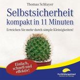 Selbstsicherheit - kompakt in 11 Minuten (MP3-Download)