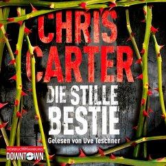 Die stille Bestie / Detective Robert Hunter Bd.6 (6 Audio-CDs) - Carter, Chris