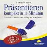 Präsentieren - kompakt in 11 Minuten (MP3-Download)