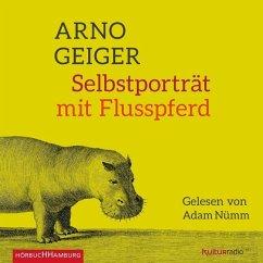 Selbstporträt mit Flusspferd, 6 Audio-CDs - Geiger, Arno