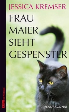 Frau Maier sieht Gespenster - Kremser, Jessica