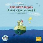 Eine Kiste Nichts. Kinderbuch Deutsch-Spanisch
